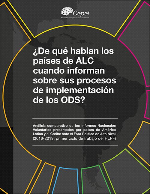 ¿De qué hablan los países de ALC cuando informan sobre sus procesos de implementación de los ODS?